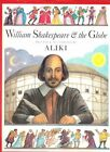 William Shakespeare and the Globe by Aliki (Paperback, 2005)