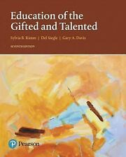 Education of the Gifted and Talented by Del B. Siegle, Gary A. Davis and Sylvia B. Rimm (2017, Paperback)