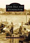 Deer Isle and Stonington 9780738535661 Book