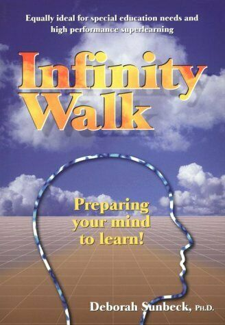 Infinity Walk: Preparing Your Mind to Learn