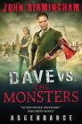 Dave vs. the Monsters: Ascendance (David Hooper): 3 by John Birmingham (Paperback, 2015)