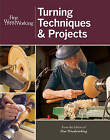 Fine Woodworking Turning Techniques & Projects by Taunton Press Inc (Paperback, 2013)