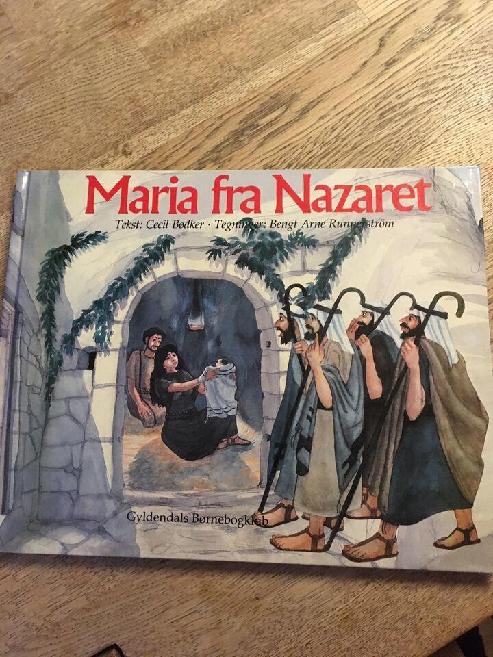 Maria fra Nazaret, Cecil Bødker m.fl.