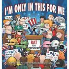 I'm Only in This for Me: A Pearls Before Swine Collection by Stephan Pastis (Paperback, 2016)
