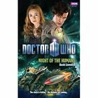 Doctor Who: Night of the Humans by David Llewellyn (Paperback, 2014)