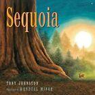 Sequoia by Tony Johnston (Hardback, 2014)