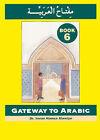 Gateway to Arabic: Book 6 by Imran Alawiye (Paperback, 2006)