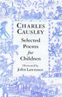 Charles Causley Selected Poems for Children by Charles Causley (Paperback, 1997)