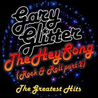The Hey Song (Rock & Roll, Pt. 2): The Greatest Hits by Gary Glitter (CD, 2011, 2 Discs, Snapper)