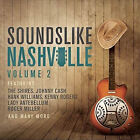 Sounds Like Nashville - Volume 2 Various Artists 0600753676882