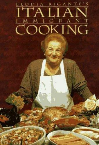 Immigrant Cookbook Italian Immigrant Cooking Bk 1 By Elodia