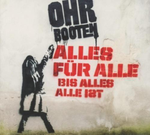 CD | Ohrbooten | Alles Für Alle Bis Alles Alle Ist | 2013