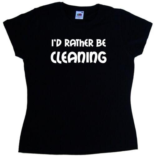 Je préfère être t-shirt femmes de ménage