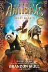 Spirit Animals: Tales of the Great Beasts by Nick Eliopulos, Brandon Mull, Emily Seife, Gavin Brown and Billy Merrell (2014, Reinforced, Special)