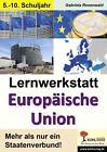 Lernwerkstatt Europäische Union von Gabriela Rosenwald (2014, Taschenbuch)