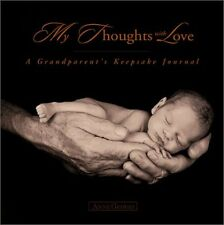 My Thoughts with Love: A Grandparents Keepsake Jo