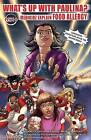 What's Up with Paulina? Medikidz Explain Food Allergy by Dr. Kim Chilman-Blair, John Taddeo (Paperback, 2009)