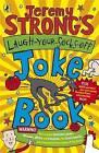 Jeremy Strong's Laugh-Your-Socks-Off Joke Book by Jeremy Strong, Amanda Li (Paperback, 2008)