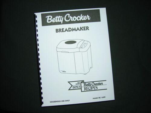 Betty Crocker BC-1699 Bread Maker Machine Instruction Manual /& Recipes