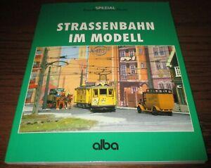Alba-Modellbahn-Praxis-Strassenbahn-im-Modell
