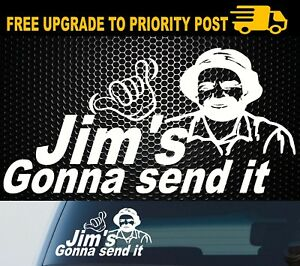 JIMS-GONNA-SEND-IT-Sticker-Decal-YTB-Send-It-Drift-JDM-4x4-4WD-Car-Ute-200mm