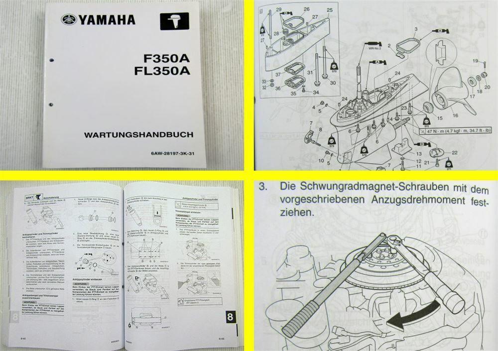 Yamaha F350A FL350A Werkstatthandbuch Wartungshandbuch 2007