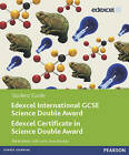 Edexcel International GCSE Science Double Award Student Guide by Philip Bradfield, Steve Woolley, Cliff Curtis (Paperback, 2011)