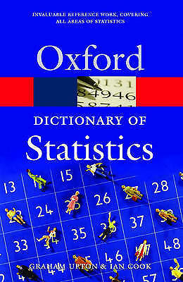(Good)-A Dictionary of Statistics (Oxford Paperback Reference) (Paperback)-Cook,