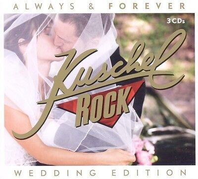 KUSCHELROCK ALWAYS & FOREVER 3 CD HOCHZEITS EDT NEU