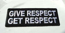 P3 Give Respect Get Respect....Iron On Patch Biker Rocker