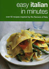 Easy Italian in Minutes by Kyle Books (Hardback, 2006)