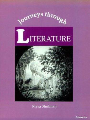Journeys Through Literature Paperback Myra Ann Shulman