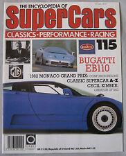 SUPERCARS magazine Issue 115 Featuring Bugatti EB110 cutaway, Cecil Kimber