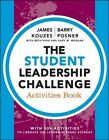 The Student Leadership Challenge: Activities Book by James M. Kouzes, Beth High, Gary M. Morgan, Barry Z. Posner (Paperback, 2014)
