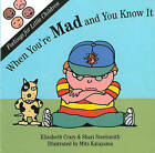 When You're Mad & You Know it by Elizabeth Crary, Shari Steelsmith (Board book, 1996)