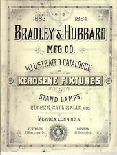 1883-1884 Bradley & Hubbard B&H Kerosene Lamp catalog reprint out of print