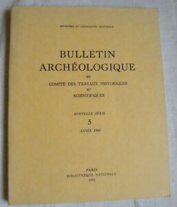 Bulletin Archeologique Comite Travaux N°5 De 1969 Architecture Militaire Occitan