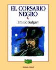 Corsario Negro, El by Emilio Salgari (Paperback, 1999)