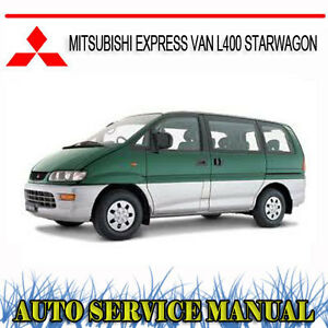 mitsubishi express van l400 starwagon repair service manual dvd ebay rh ebay com au 1998 mitsubishi starwagon workshop manual Mitsubishi 4x4 Van