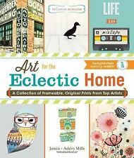 The Custom Art Collection - Art for the Eclectic Home: A Collection of Frameable