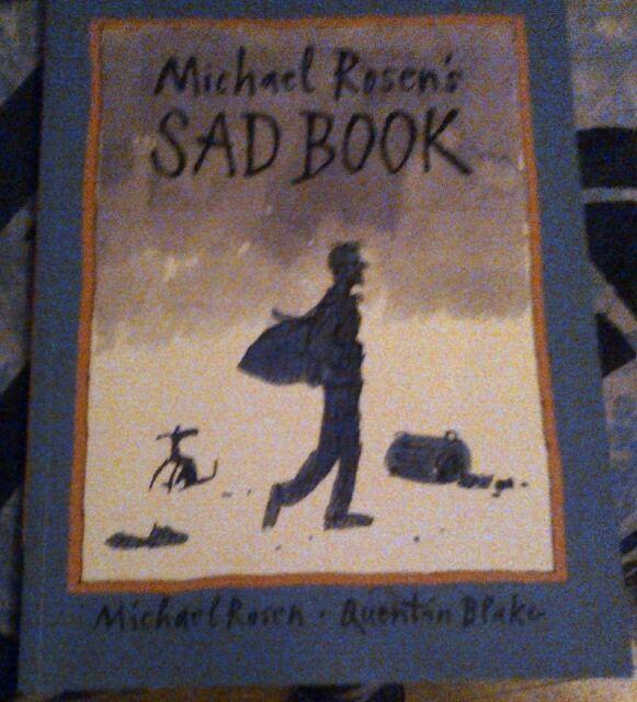 Michael Rosen's Sad Book (Boston Globe-Horn Book Honors (Awards)) Rosen, Michael