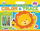 My First Bible Color and Trace Book by Kim Mitzo Thompson, Twin Sisters(r), Karen Mitzo Hilderbrand (Paperback / softback, 2014)