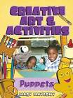 Creative Art and Activities: Puppets by Mary Mayesky (Paperback, 2003)