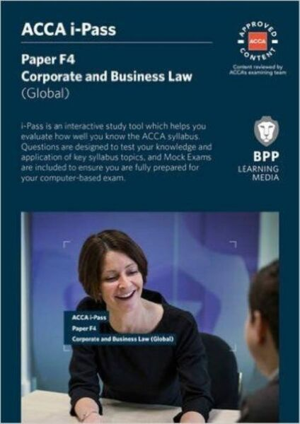 ACCA F4 Corporate and Business Law (global) by BPP Learning