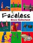 Faceless by Bruce Sutherland (Paperback, 2011)