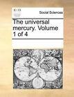 The Universal Mercury. Volume 1 of 4 by Multiple Contributors (Paperback / softback, 2010)