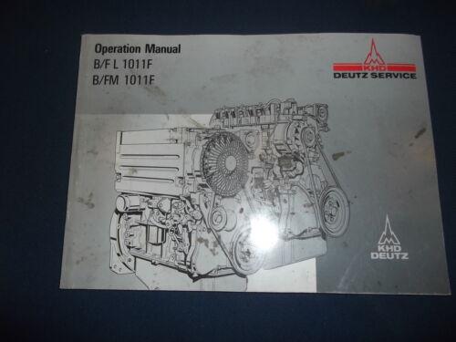 KHD DEUTZ B//FL B//FM 1011F ENGINE OPERATOR OPERATION /& MAINTENANCE MANUAL BOOK