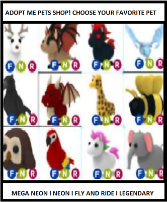 Adopt Me Pets All Legendary Mfr Nfr And Fr Ultrarare Rare And Toys Ebay