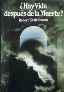 Hay-Vida-despues-de-la-Muerte-Robert-Kastenbaum