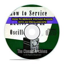 How To Service Vintage Tube Radios with an Oscilloscope, OTR, CD DVD E32